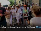 Cubanos le cantan cumpleaños a Madonna