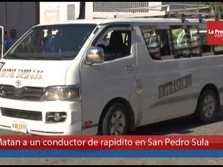 Matan a un conductor de rapidito en San Pedro Sula