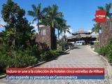 Indura se une a la colección de hoteles cinco estrellas de Hilton