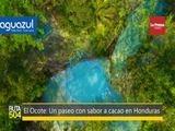 El Ocote: Un paseo con sabor a cacao en Honduras