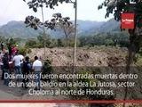 Encuentran muertas a dos mujeres en la zona norte de Honduras