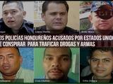 Estados Unidos acusa a seis policías hondureños ligados a tráfico de droga