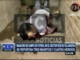 Tegucigalpa: Nueva masacre en Villa Nueva deja tres muertos