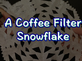 Fun for everyone! No snowflake is alike, so get creative. You will need: a coffee filter and a scissors.