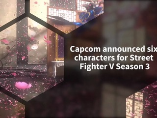 Capcom announced Season 3 fighters coming to Street Fighter V in 2018