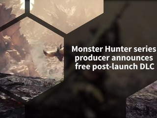 Monster Hunter World to receive free post-launch DLC, says series Producer