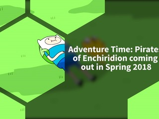 Adventure Time: Pirates of Enchiridion announced for Spring 2018