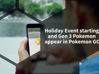 Pokemon GO gets Gen 3 Pokemon as well as the start of the Holiday Event