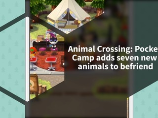 Animal Crossing: Pocket Camp gets seven new animals to befriend, and Rustic items to craft