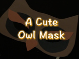 People will have a hard time figuring out WOOT is under this cute owl mask. You will need: black, orange, and tan constructions paper, glue stick, dowel road, scissors, and clear tape