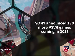 SONY states that 130 more PSVR games are coming in 2018