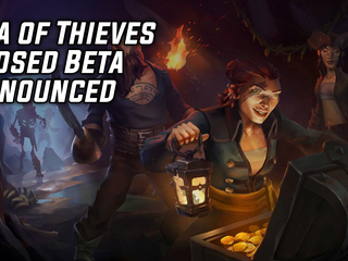 Sea of Thieves Closed Beta Announced For End of January