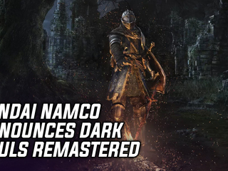 Bandai Namco announces Dark Souls: Remastered for PS4, Xbox One, PC and Switch