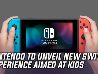 Nintendo to announce a new Switch experience aimed at kids