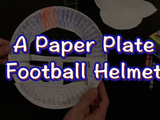 Just in time for the Super Bowl! Learn how to make a Football Helmet out of the following materials: two paper plates, crayons, scissors, and a stapler.