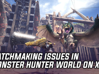Monster Hunter World suffering from matchmaking issues on the Xbox One