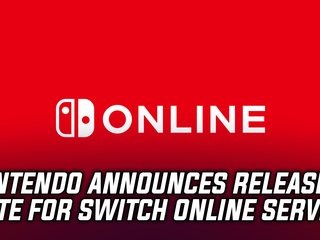 Nintendo announced that the Switch Online Service will be launching September 2018