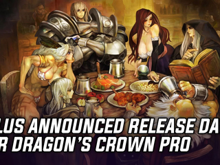 ATLUS announces release date for Dragon's Crown Pro