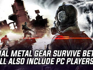 Final Metal Gear Survive beta is also coming to PC, alongside PS4 and Xbox One players
