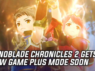 Xenoblade Chronicles 2 will be getting a New Game Plus mode