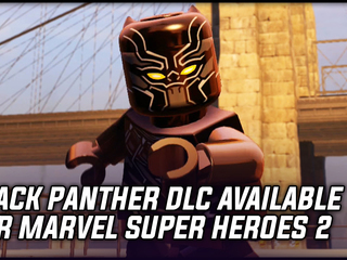LEGO Marvel Super Heroes 2 gets Black Panther DLC based on the upcoming movie