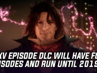 Final Fantasy XV to receive four more Episode DLCs, might run into 2019