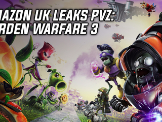Amazon UK seemed to unveil the existence of Plants vs Zombies: Garden Warfare 3