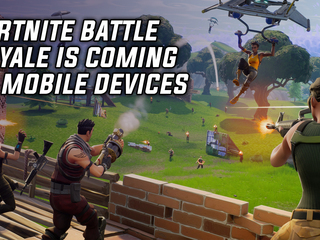 Epic announces Fortnite Battle Royale for mobile devices