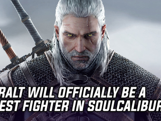 Geralt of Rivia will be appearing as a guest fighter in Soulcalibur 6