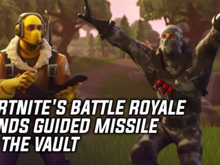 Fortnite's Battle Royale Sends Guided Missile To The Vault