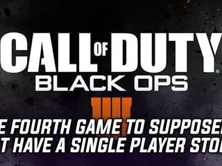 Call of Duty: Black Ops 4 will reportedly not have a single player campaign