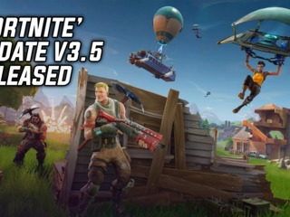 Fortnite Content Update v3.5 Released