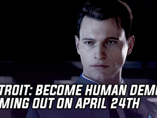 Detroit: Become Human demo releases on PS4 on April 24th