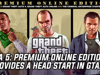 GTA 5: Premium Online Edition gives players a head start on their online criminal empire