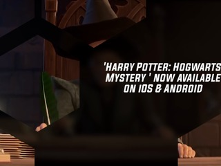 'Harry Potter: Hogwarts Mystery' Mobile RPG Now Available On iOS And Android