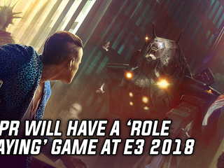 CDPR will be at E3 2018 with a 'Role Playing' game, according to exhibitor listing