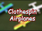 Here's step by step instructions on how to make your own Clothespin Airplanes! You will need: popsicle sticks, clothespins, acrylic paint, and liquid glue