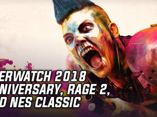 Overwatch 2018 Anniversary announced, RAGE 2 revealed, and the return of the NES Classic