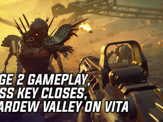 RAGE 2 Gameplay, Boss Key Shuts Down, Stardew Valley Release On PS Vita