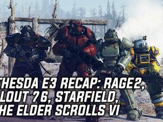 Bethesda E3 Recap: RAGE 2, Fallout 76, Elder Scrolls VI and more!