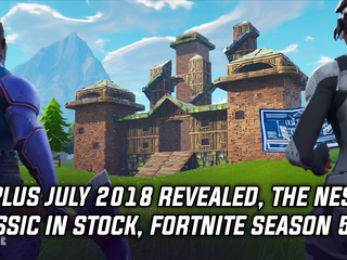 PS Plus July 2018 revealed, NES Classic back in stock, Fortnite Season 5 date announced