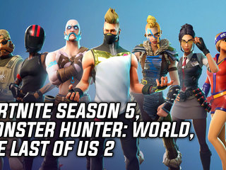 Fortnite Season 5 Arrives, Monster Hunter: World Behemoth Event Trailer, The Last of Us 2 Companion