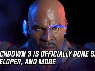 Crackdown 3 is confirmed to be done by developer, using time to polish until release and more