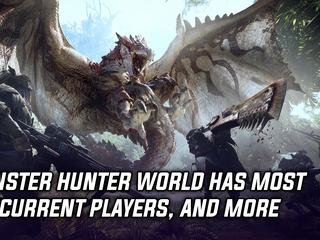 Monster Hunter World's PC release crushed the concurrent player count on Steam, and more