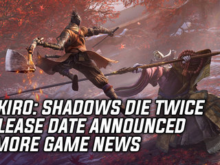 Sekiro: Shadows Die Twice Release Date Announced & More Game News