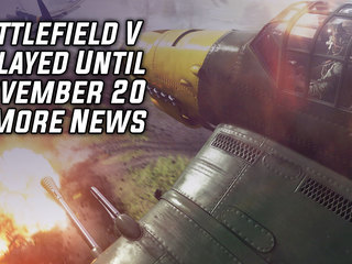 Battlefield V Delayed Until November 20 & More Game News