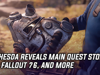 Bethesda reveals main quest storyline for Fallout 76, and more
