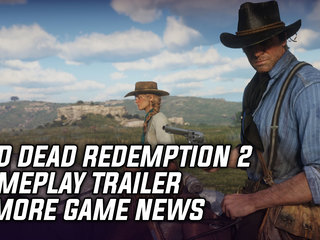 New Red Dead Redemption 2 Gameplay Trailer & More Game News