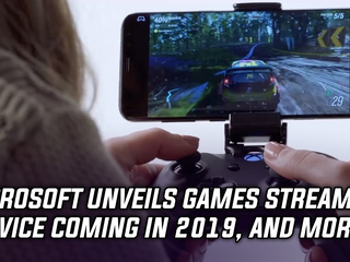 Microsoft unveils new games streaming service called Project xCloud, and more gaming news
