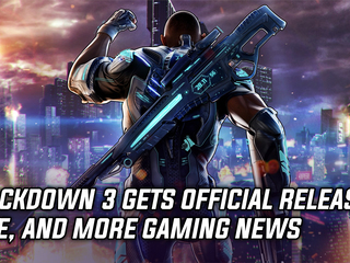Crackdown 3 finally gets a release date, and more Gaming news